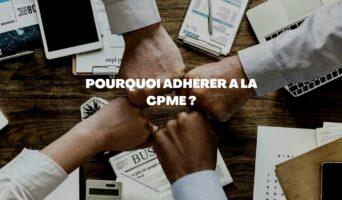 Adhérer à la CPME pour bénéficier de multiples services