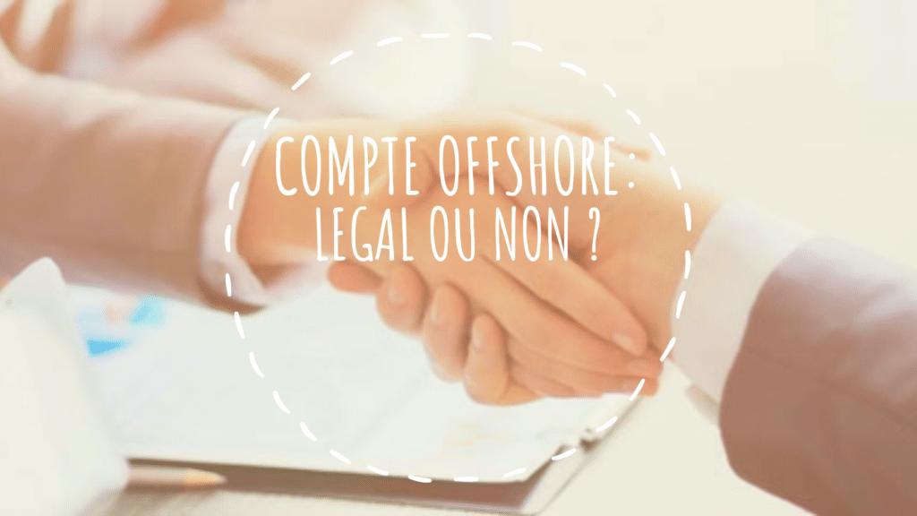 compte offshore legal
