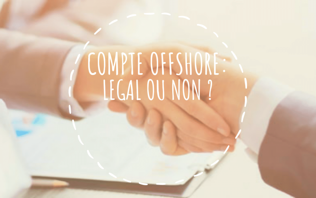 compte offshore legal