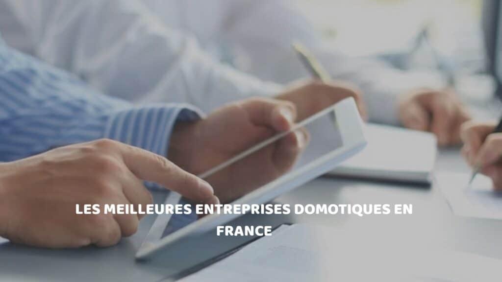 entreprises domotique en France