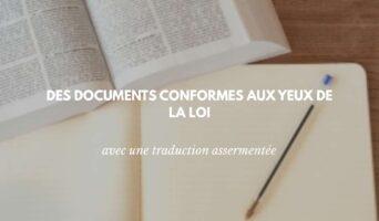 Faire assermenter vos documents pour un gage de conformité