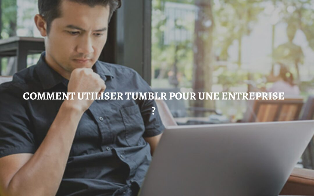 tumblr pour entreprise