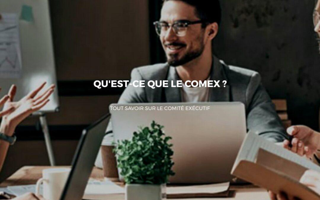 Le COMEX : Une assistance au Directeur Général dans les prises de décisions